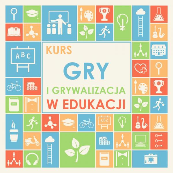 Gry i grywalizacja w edukacji